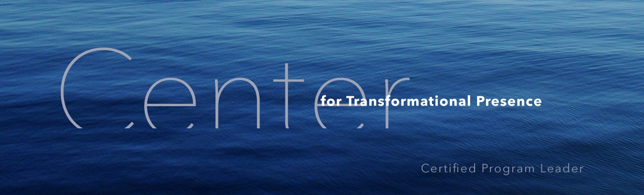 Certified Transformational Presence Program Leaders Banner